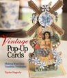 Vintage Pop-Up Cards: Making Your Own Timeless Treasures