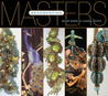 Masters: Beadweaving: Major Works by Leading Artists