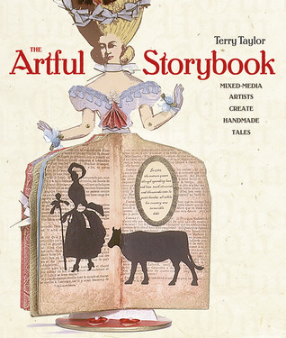 The Artful Storybook by Terry  Taylor