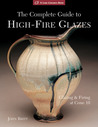 The Complete Guide to High-Fire Glazes: Glazing & Firing at Cone 10