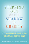 Stepping Out of the Shadow of Obesity: A Comprehensive Guide to the Adjustable Gastric Band