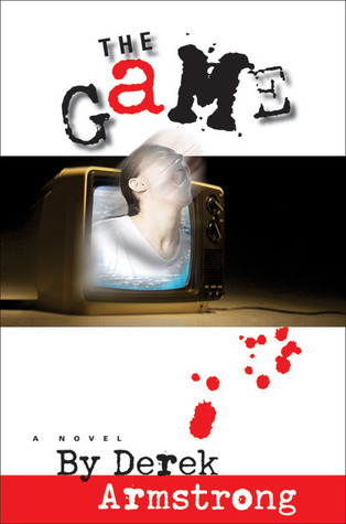 The Game by Derek Armstrong