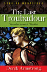 The Last Troubadour: Song of Montségur