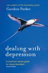 Dealing with Depression: A Commonsense Guide to Mood Disorders