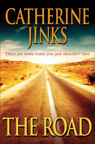 The Road by Catherine Jinks