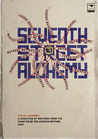 Seventh Street Alchemy by Brian Chikwava