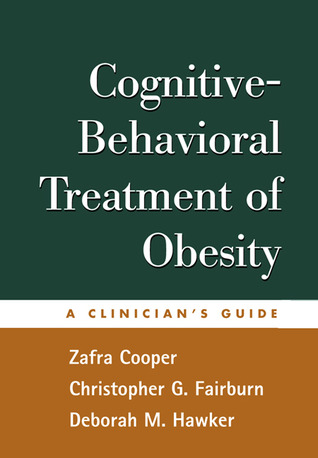 Cognitive-Behavioral Treatment of Obesity: A Clinicians Guide