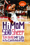 Hi Mom, Send Sheep: My Life as the Coyote and After