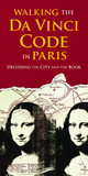 Walking the Da Vinci Code in Paris: Decoding the City and the Book
