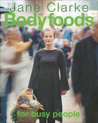Bodyfoods for Busy People