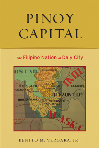 Pinoy Capital: The Filipino Nation in Daly City