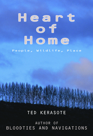 Heart of Home by Ted Kerasote