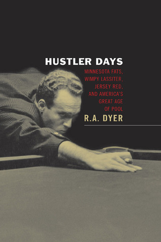 Hustler Days by R.A. Dyer