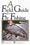 A Field Guide to Fly Fishing