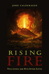 Rising Fire: Volcanoes and Our Inner Lives