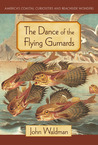 The Dance of the Flying Gurnards: America's Coastal Curiosities and Beachside Wonders