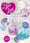 The I Love Lucy Trivia Book: Official Authorized Edition