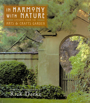 In Harmony With Nature: Lessons from the Arts and Crafts Garden