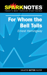 For Whom the Bell Tolls by SparkNotes Editors
