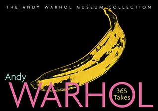 365 Takes by Andy Warhol
