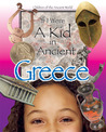 If I Were a Kid in Ancient Greece: Children of the Ancient World