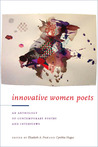 Innovative Women Poets: An Anthology of Contemporary Poetry and Interviews