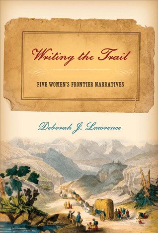 Writing the Trail by Deborah Lawrence