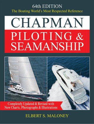 Chapman Piloting & Seamanship 64th Edition: The Boating World