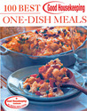 Good Housekeeping 100 Best One-Dish Meals