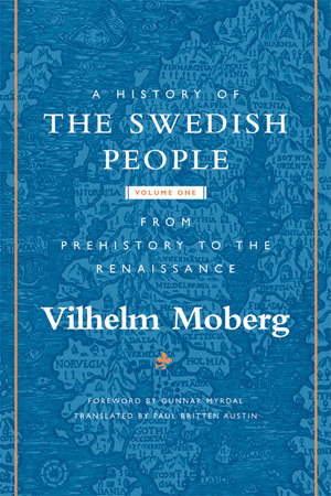 From Prehistory to the Renaissance by Vilhelm Moberg