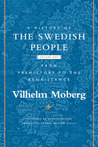 From Prehistory to the Renaissance (A History of the Swedish People, #1)
