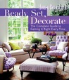 Ready, Set, Decorate: The Complete Guide to Getting It Right Every Time