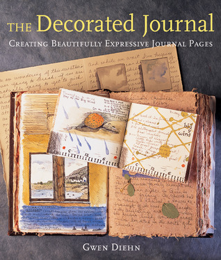 The Decorated Journal by Gwen Diehn