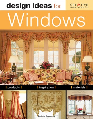Design Ideas for Windows by Dorinda Beaumont