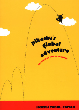 Pikachu's Global Adventure by Joseph Tobin
