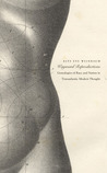 Wayward Reproductions: Genealogies of Race and Nation in Transatlantic Modern Thought
