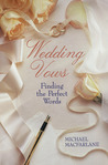 Wedding Vows: Finding The Perfect Words