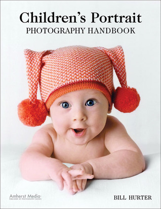 Download for free Children's Portrait Photography Handbook PDF by Bill Hurter