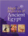 Magic &amp; Mysteries of Ancient Egypt