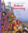 Poetry for Young People: Robert Browning