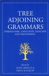 Tree Adjoining Grammars: Formalisms, Linguistic Analysis and Processing