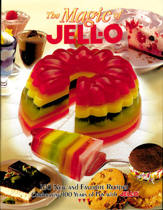 The Magic of JELL-O by Sterling Publishing