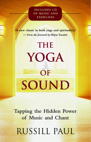 The Yoga of Sound by Russill Paul