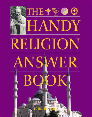 The Handy Religion Answer Book by John Renard