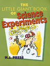 The Little Giant® Book of Science Experiments