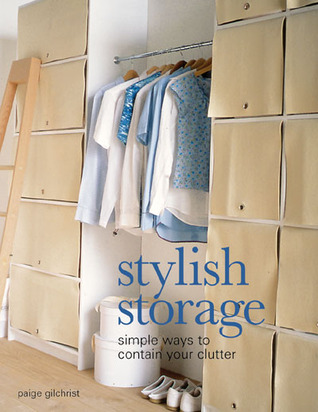 Stylish Storage by Paige Gilchrist