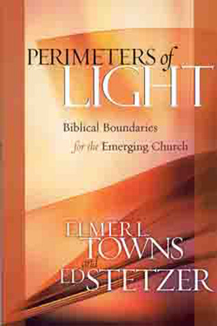 Perimeters of Light by Elmer L. Towns