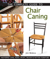 The Complete Guide to Chair Caning: Restoring Cane, Rush, Splint, Wicker & Rattan Furniture