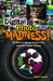 Digital Photo Madness!: 50 Weird &amp; Wacky Things to Do with Your Digital Camera