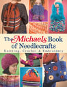 The Michaels Book of Needlecrafts